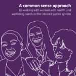 Common sense approach to working with women in the criminal justice system guide