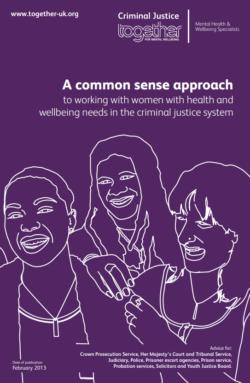 Common sense approach to working with women in the criminal justice systemguide