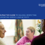 Good practice guide to valuing, respecting and supporting service user activity